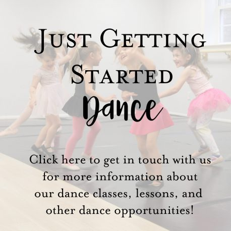 Just Getting Started Dance