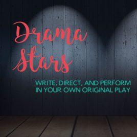 Drama Stars: 1st-5th Grade: July 30 – Aug 10 from 9:00 AM – 12:30 PM