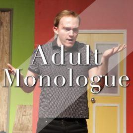Adult–The Art of the Monologue  Wednesdays  7:00-8:00