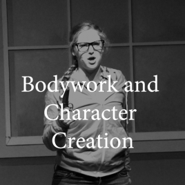 4th/5th Grade–Bodywork and Character Creation   Tuesdays 5:00-6:00
